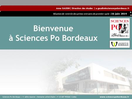 Bienvenue à Sciences Po Bordeaux