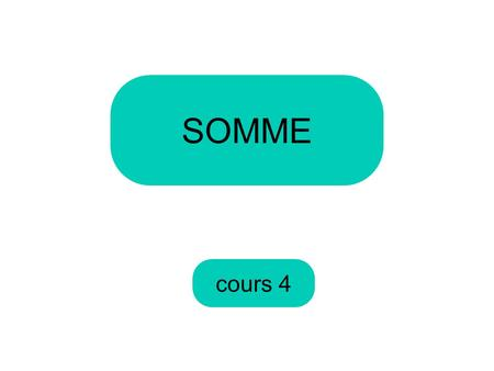 SOMME cours 4.