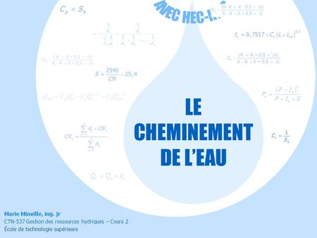 LE CHEMINEMENT DE L'EAU