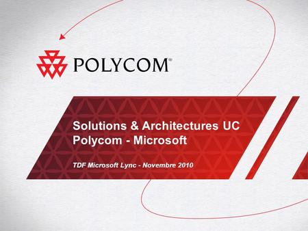 Solutions & Architectures UC Polycom - Microsoft