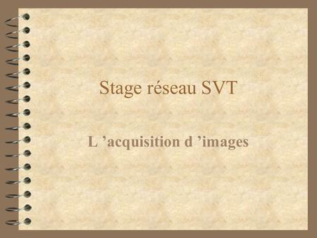 L 'acquisition d 'images