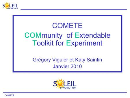 COMmunity of Extendable Toolkit for Experiment