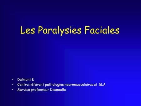 Les Paralysies Faciales