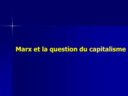 Marx et la question du capitalisme