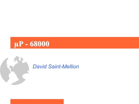 ΜP - 68000 David Saint-Mellion.