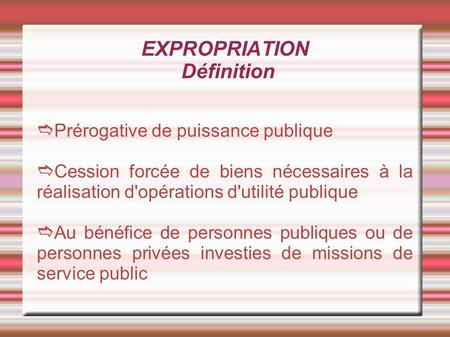 EXPROPRIATION Définition
