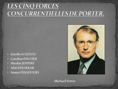 Analyse des forces de la concurrence ppt video online t l charger - Forces concurrentielles porter ...