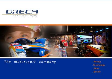 . Racing.Technology. Store. Events The motorsport company.