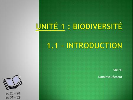 UNITÉ 1 : Biodiversité Introduction