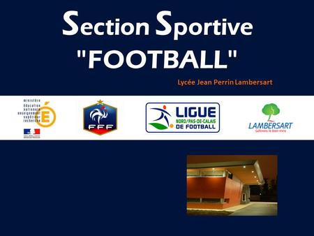 Section Sportive FOOTBALL Lycée Jean Perrin Lambersart.