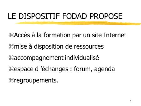 LE DISPOSITIF FODAD PROPOSE