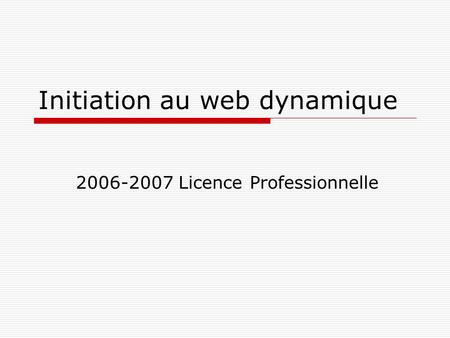 Initiation au web dynamique