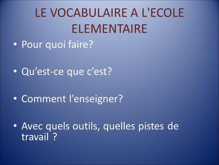 LE VOCABULAIRE A L'ECOLE ELEMENTAIRE