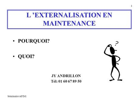L 'EXTERNALISATION EN MAINTENANCE