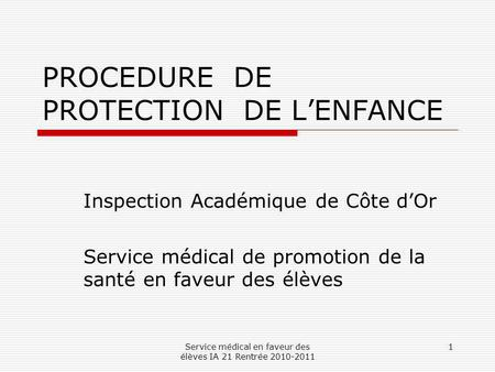 PROCEDURE DE PROTECTION DE L'ENFANCE