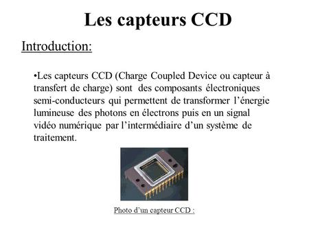 Les capteurs CCD Introduction: