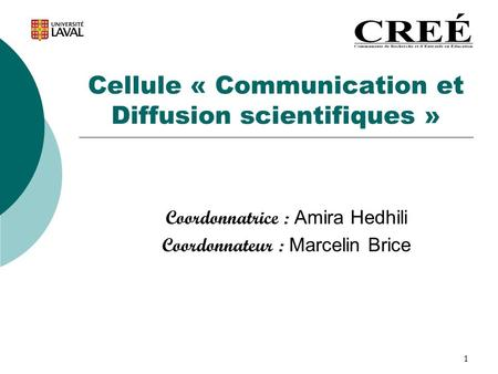 Cellule « Communication et Diffusion scientifiques »