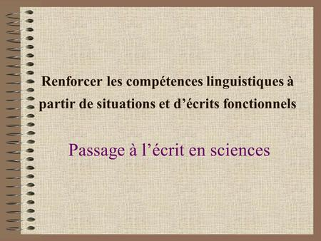 Passage à l'écrit en sciences