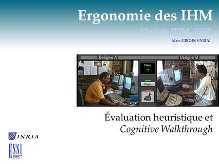 Ergonomie des IHM Évaluation heuristique et Cognitive Walkthrough