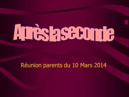 Réunion parents du 10 Mars 2014