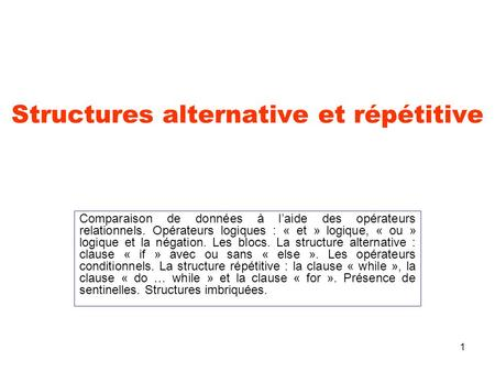 Structures alternative et répétitive