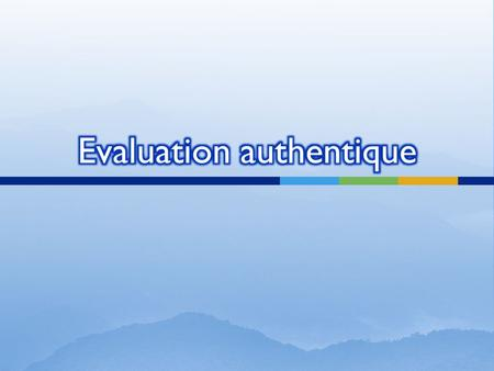 Evaluation authentique
