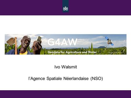 Ivo Walsmit l'Agence Spatiale Néerlandaise (NSO).