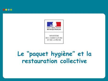 Paquet hygiène restauration collective