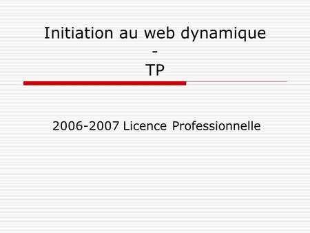 Initiation au web dynamique - TP