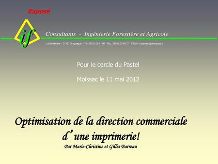 Optimisation de la direction commerciale d'une imprimerie!