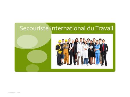 Secouriste International du Travail