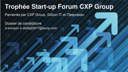 Trophée Start-up Forum CXP Group