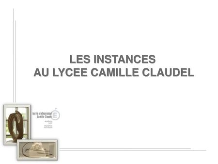 AU LYCEE CAMILLE CLAUDEL