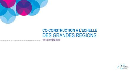 CO-CONSTRUCTION A L'ECHELLE DES GRANDES REGIONS