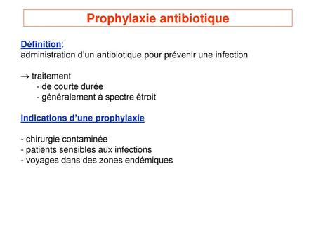 Prophylaxie antibiotique