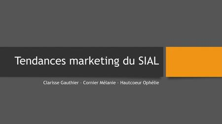 Tendances marketing du SIAL