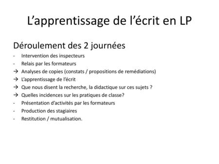 L'apprentissage de l'écrit en LP