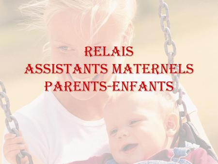 RELAIS Assistants Maternels Parents-Enfants