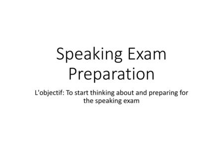 Speaking Exam Preparation