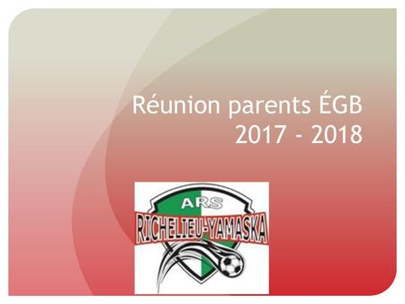 Réunion parents ÉGB 2017 - 2018.