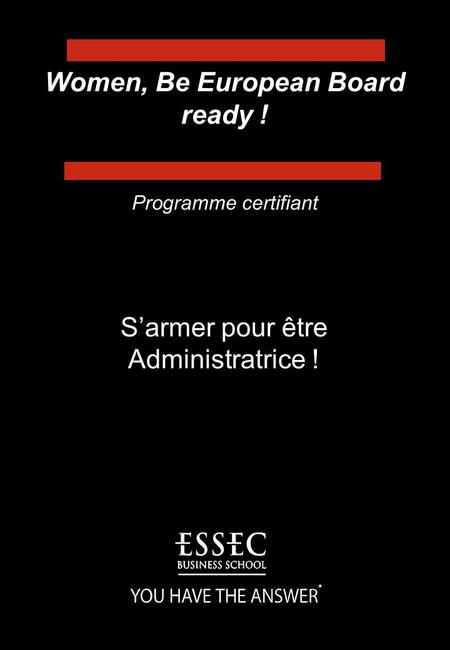 Women, Be European Board ready ! S'armer pour être Administratrice ! Programme certifiant *