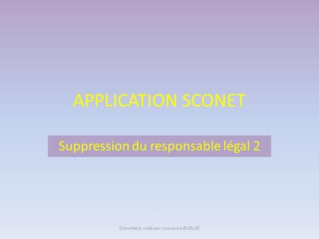 Suppression du responsable légal 2