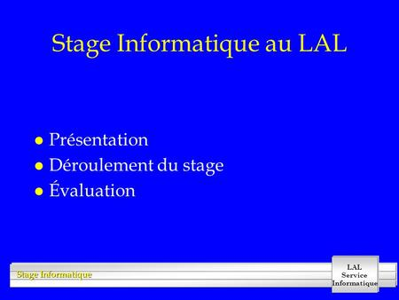 Stage Informatique au LAL
