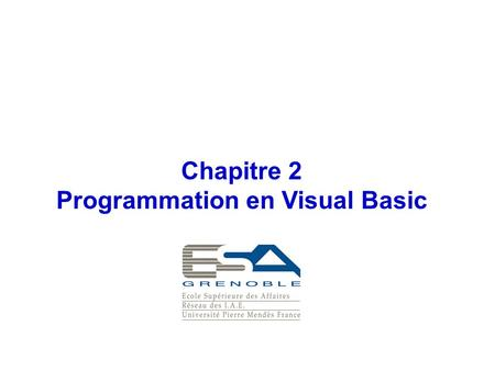 Chapitre 2 Programmation en Visual Basic. 2 Application Visual Basic feuilles d'application programmes VB Sub OK_click () Feuille_salaire.unload msgbox.