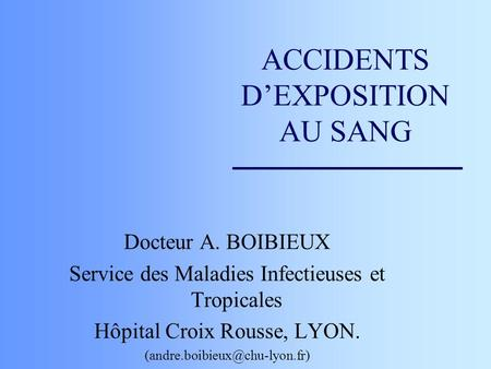 ACCIDENTS D'EXPOSITION AU SANG