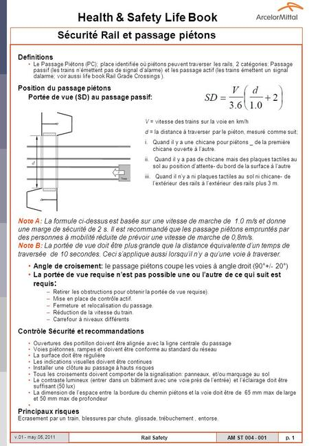 Health & Safety Life Book AM ST 004 - 001 p. 1 v.01 - may.05, 2011 Rail Safety Definitions Le Passage Piétons (PC); place identifiée où piétons peuvent.