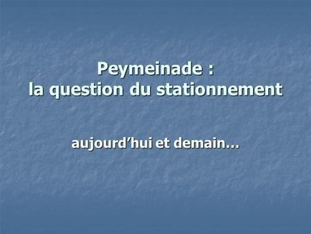 Peymeinade : la question du stationnement