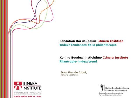 Koning Boudewijnstichting- Itinera Institute Filantropie- index/trend Ivan Van de Cloot, Itinera Institute Fondation Roi Baudouin- Itinera Institute Index/Tendances.