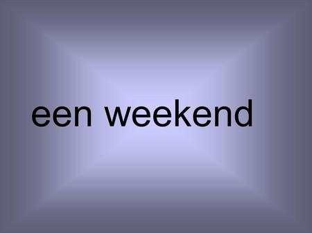 Een weekend. un week-end Een film, een speelfilm.
