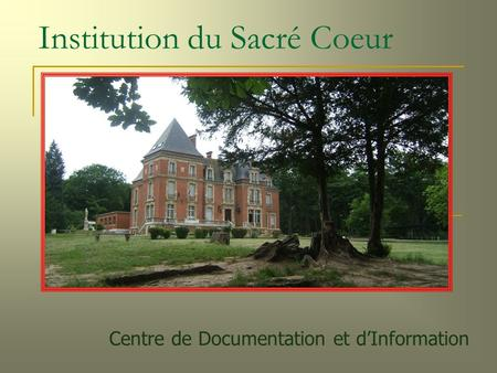 Institution du Sacré Coeur Centre de Documentation et d'Information.